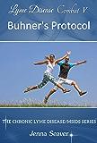 Combat V: Buhner's Protocol (Chronic Lyme Disease Series Book 5)