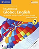 Cambridge Global English Stage 7 Coursebook with Audio CD: for Cambridge Secondary 1 English as a Second Language (Cambridge International Examinations)