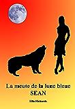 Sean (La meute de la lune bleue t. 1)