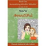 You're Beautiful (Surrendering Stinkin' Thinkin' Book 1)