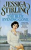 The Blue Evening Gone: Beckman Trilogy Book 2