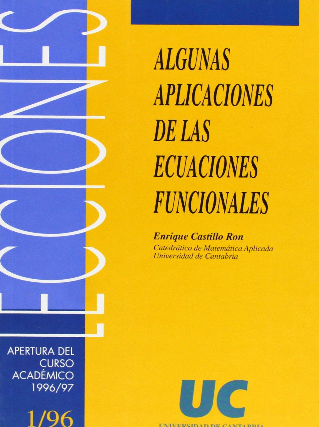 Algunas aplicaciones de las ecuaciones funcionales Florilogio ...