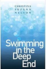 Swimming in the Deep End Kindle Edition