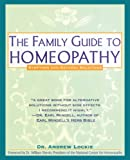 Family Guide to Homeopathy: Symptoms and Natural Solutions