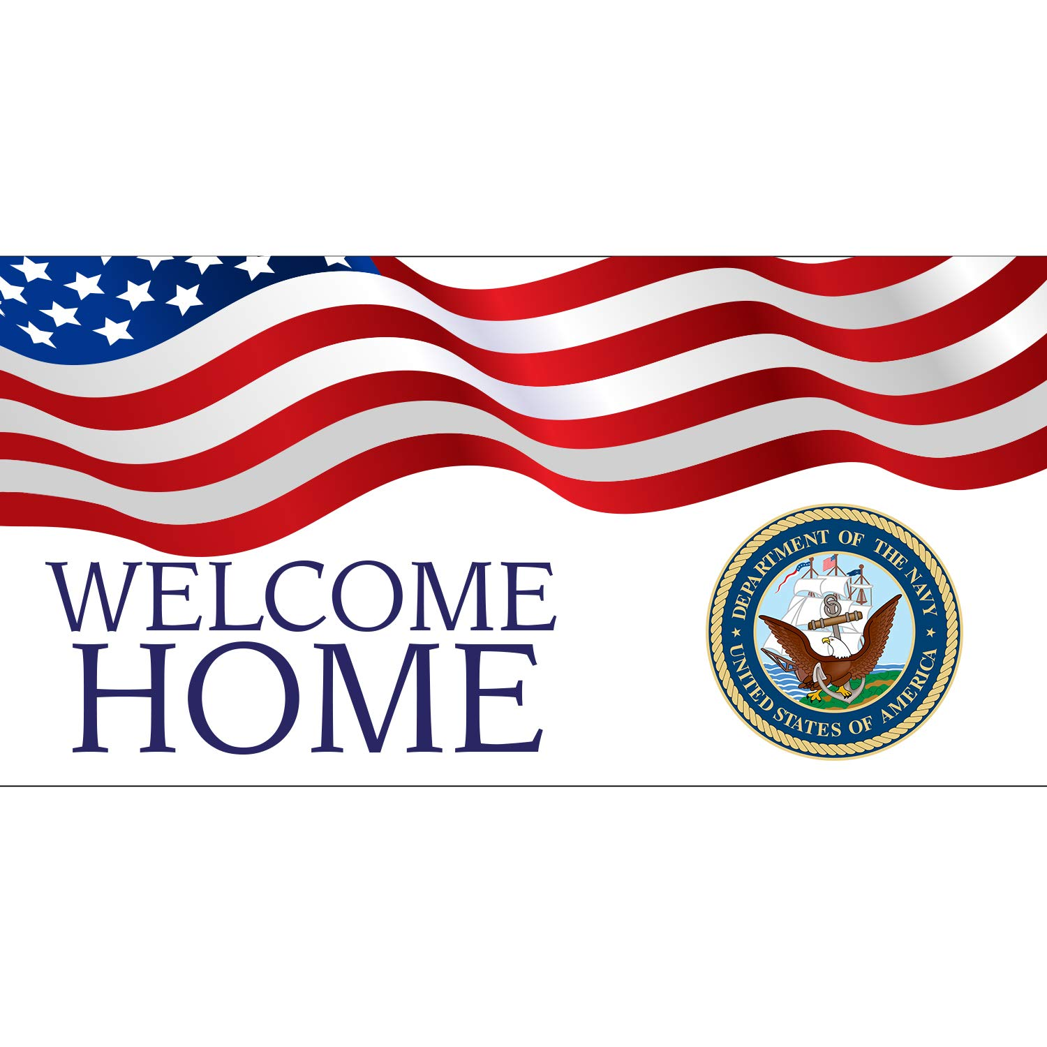 BANNER BUZZ MAKE IT VISIBLE Welcome Home Department of The Navy USA Banner 11 Oz High Quality Vinyl PVC Flex Banners with Hemmed Edges & Metal Grommets Free (5' X 3')