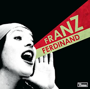 You Could Have It So Much Better Franz Ferdinand