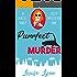 Purrfect Murder: A Hazel Hart Cozy Mystery One