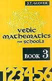 Vedic Mathematics for Schools - Book 3