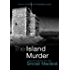 The Island Murder (The Reluctant Detective Mysteries Book 2)