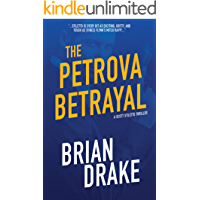 The Petrova Betrayal (Scott Stiletto Book 4)