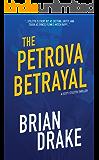 The Petrova Betrayal (Scott Stiletto Book 4)