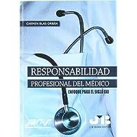 Responsabilidad Profesional Del Medico (Spanish Edition)