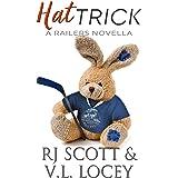 Hat Trick (Harrisburg Railers Series Book 8)