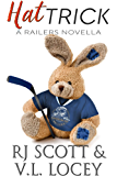 Hat Trick (Harrisburg Railers Book 8)