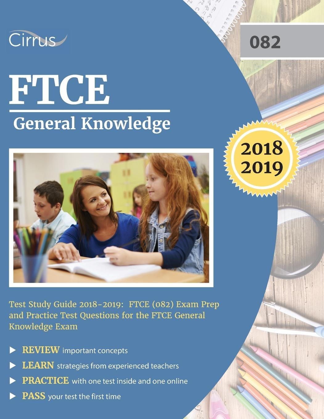 FTCE General Knowledge Test Study Guide 2018-2019: Exam Prep Book and Practice  Test Questions for the Florida Teacher Certification Examination of General  ...