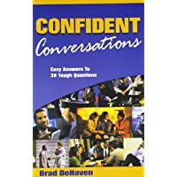 Confident Conversations: Easy Answers To 38 Tough Questions
