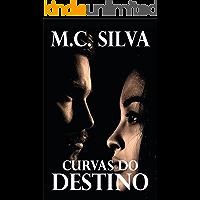 Curvas do Destino (Elite de Nova Iorque Livro 1)