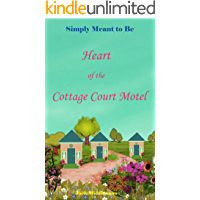 Heart of the Cottage Court Motel: She's a small southern town single mom, adores her son and even his cat and doesn't…