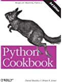 Python Cookbook: No. 3: Recipes for Mastering Python: Recipes for Mastering Python 3