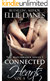 Connected Hearts, Vol. 5: An Alpha Billionaire Romance (The Matchmaker 2 Series)