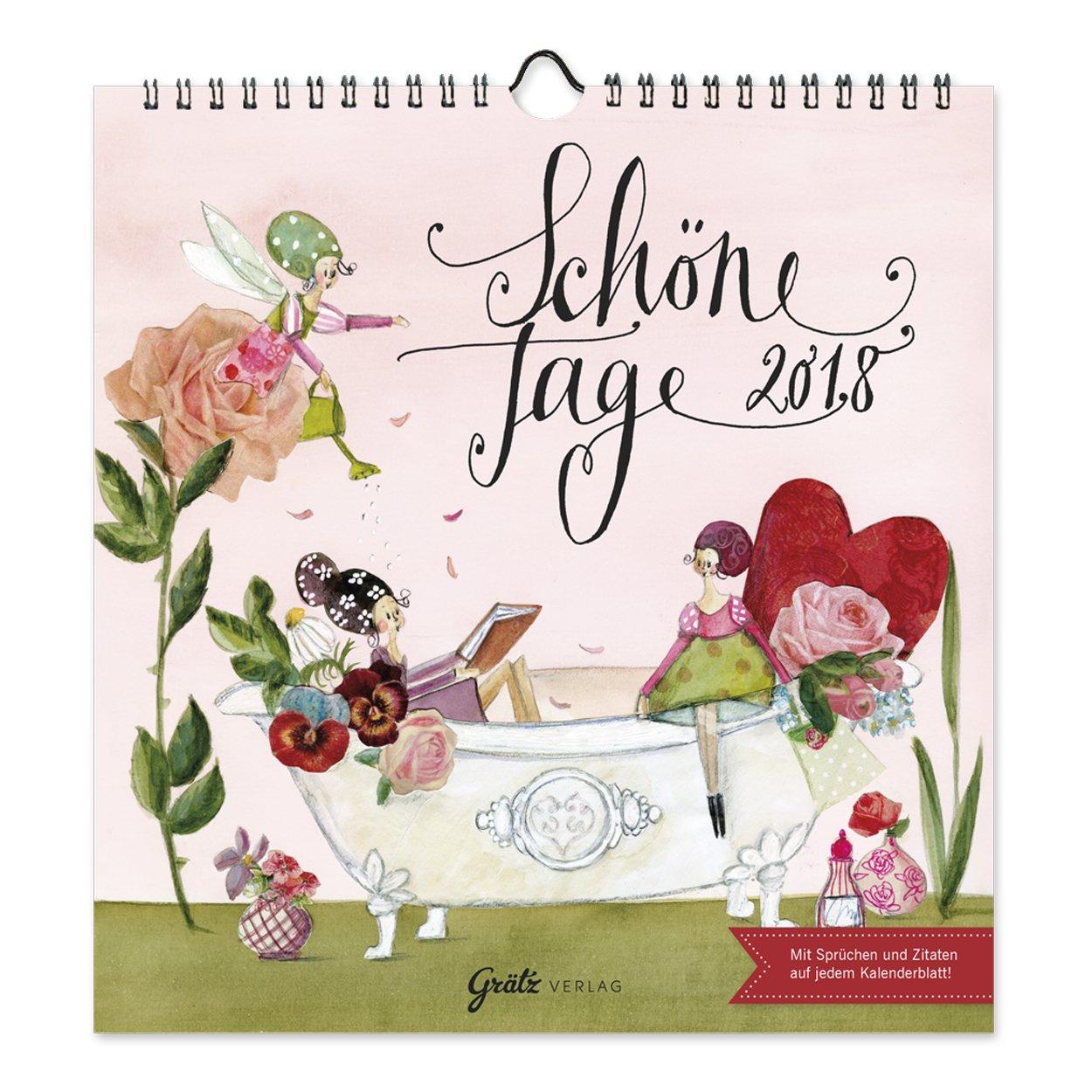 Wandkalender 2018 'Schöne Tage', aus dem Grätz Verlag, von Silke Leffler, mit Sprüchen und Zitaten