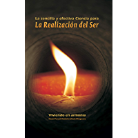 Simple & Effective Science For Self Realization  (Spanish Edition)