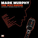 The Jazz Singer - Anthology: The Muse Years 1973-1991