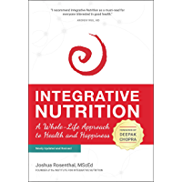 Integrative Nutrition: A Whole-Life Approach to Health and Happiness (English Edition)