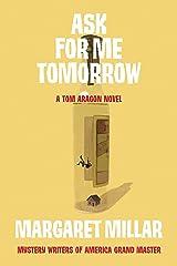 Ask for Me Tomorrow (A Tom Aragon Novel Book 1)