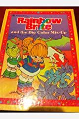 Rainbow Brite and the Big Color Mix-Up Hardcover