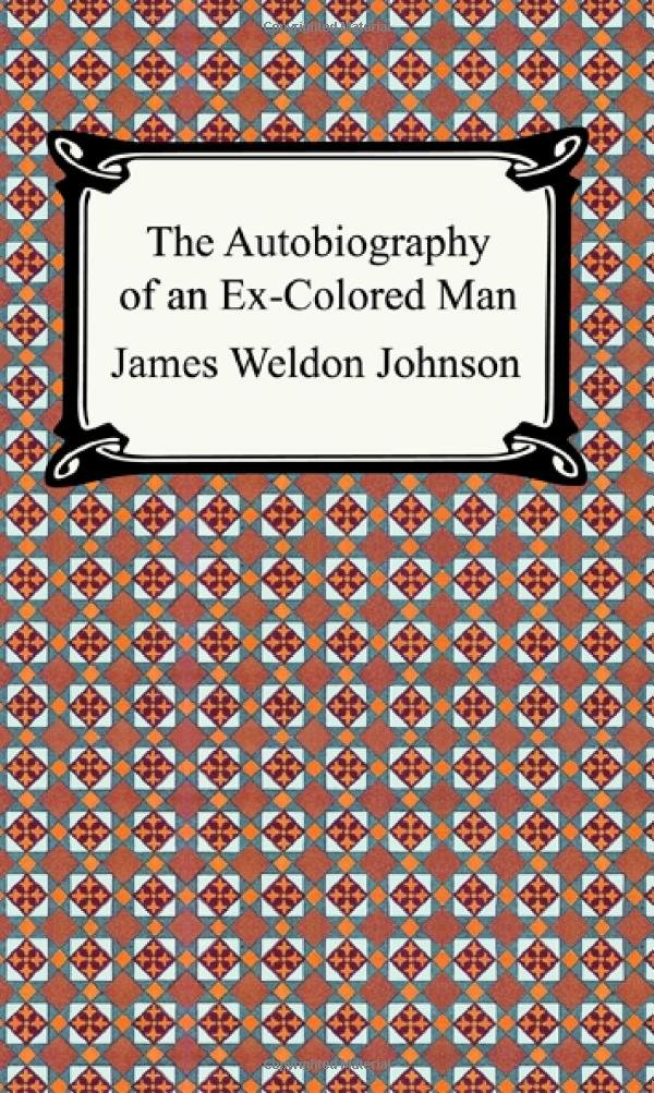 The Autobiography of an Ex-Colored Man pdf epub