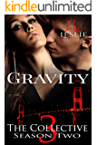 Gravity: The Collective: Season Two