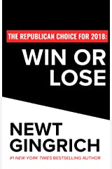 The Republican Choice for 2018: Win or Lose (English Edition) eBook Kindle