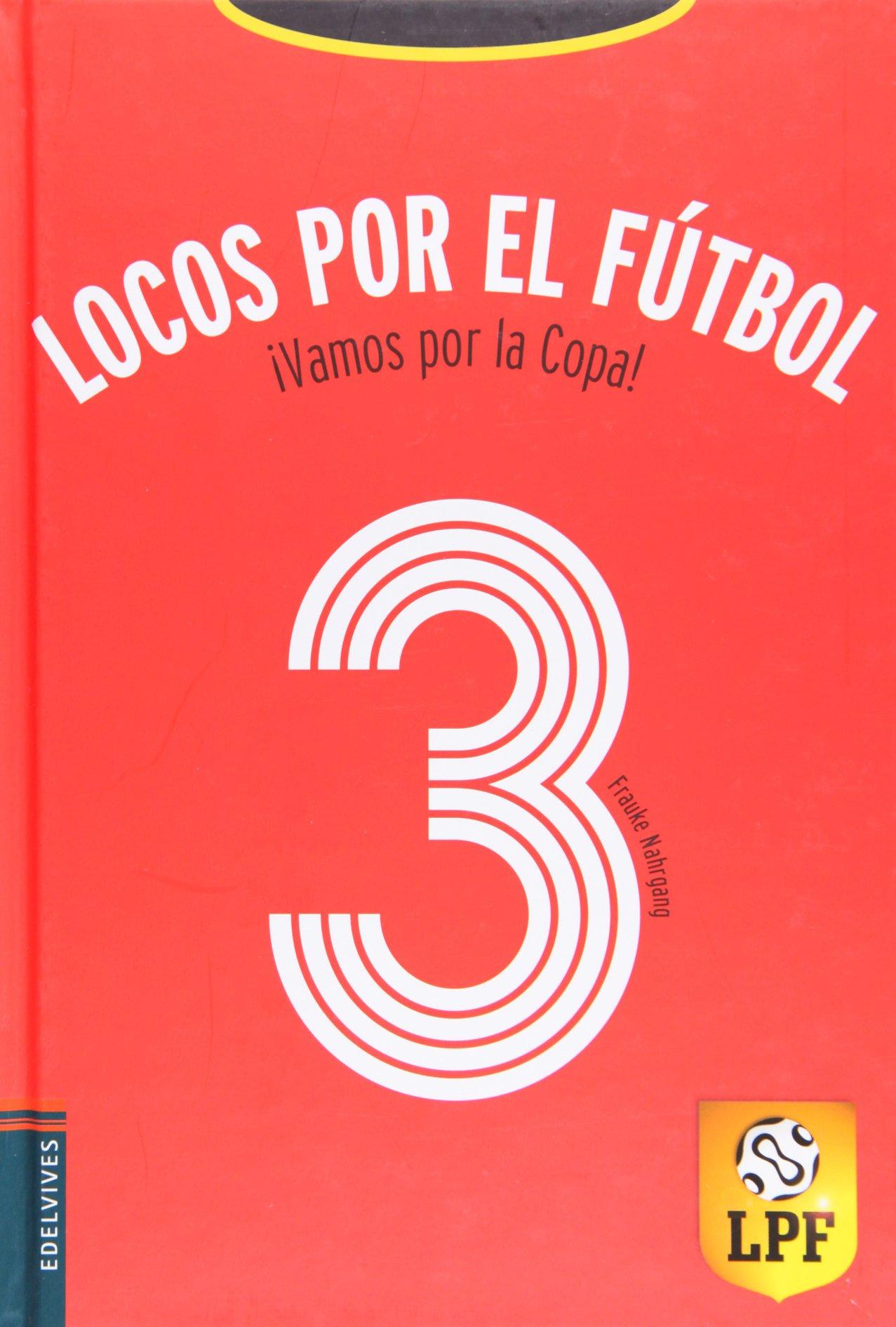 Download Vamos por la copa! (Locos por el futbol, # 3) (Spanish Edition) pdf epub