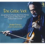 The Celtic Viol - An Hommage to Irish and Scottish Musical Traditions - Jordi Savall