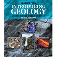 Introducing Geology: A Guide to the World of Rocks (Third Edition) (Introducing Earth and Environmental Sciences)