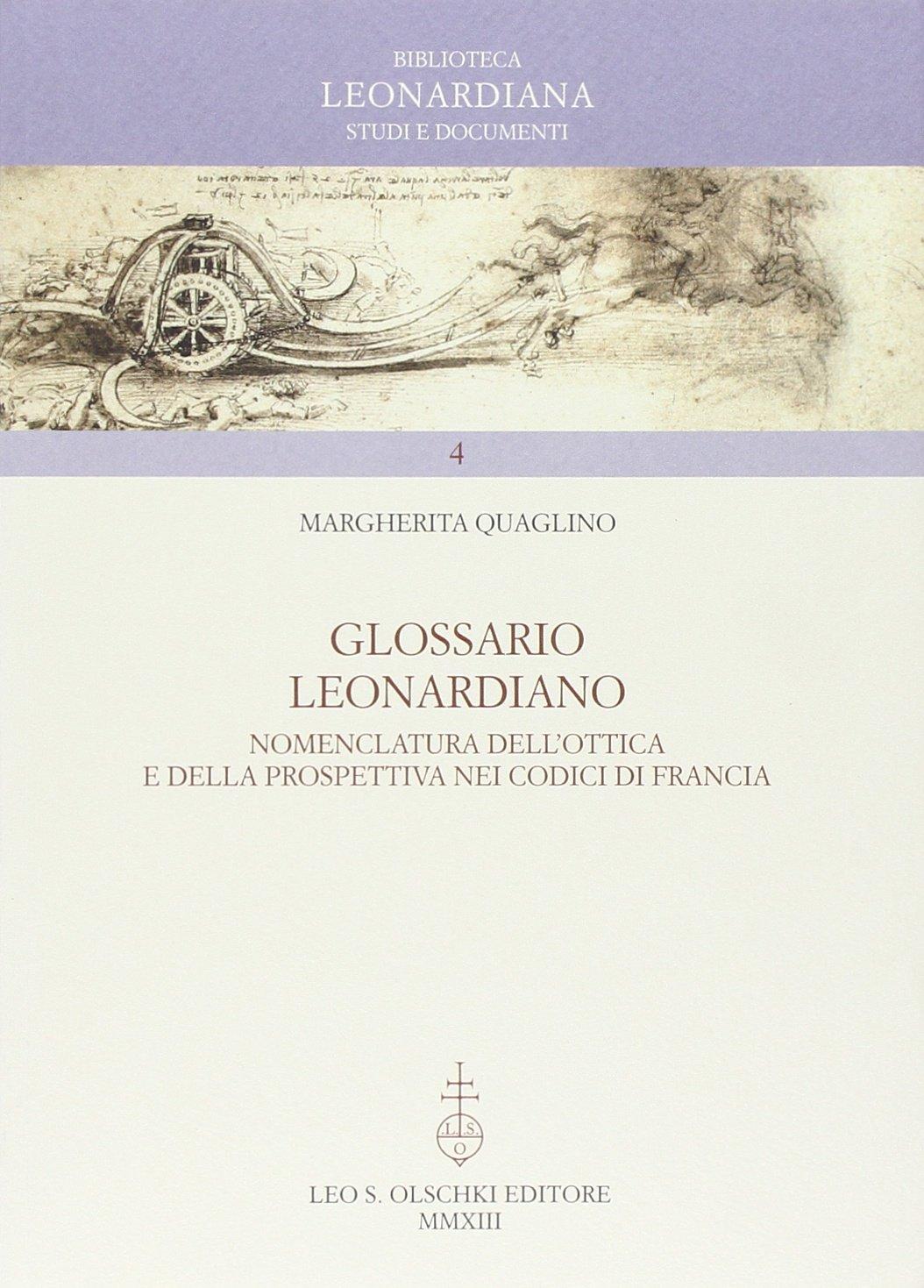 Glossario Leonardiano. Nomenclatura dell'ottica e della prospettiva nei codici di Francia ebook