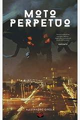 Moto Perpetuo (Italian Edition) Kindle Edition