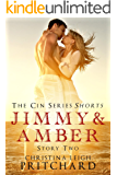 Jimmy & Amber (The C I N Series Shorts Book 2)
