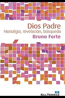 DIOS PADRE. Nostalgia, revelación, búsqueda (Alcance nº 66) (Spanish Edition