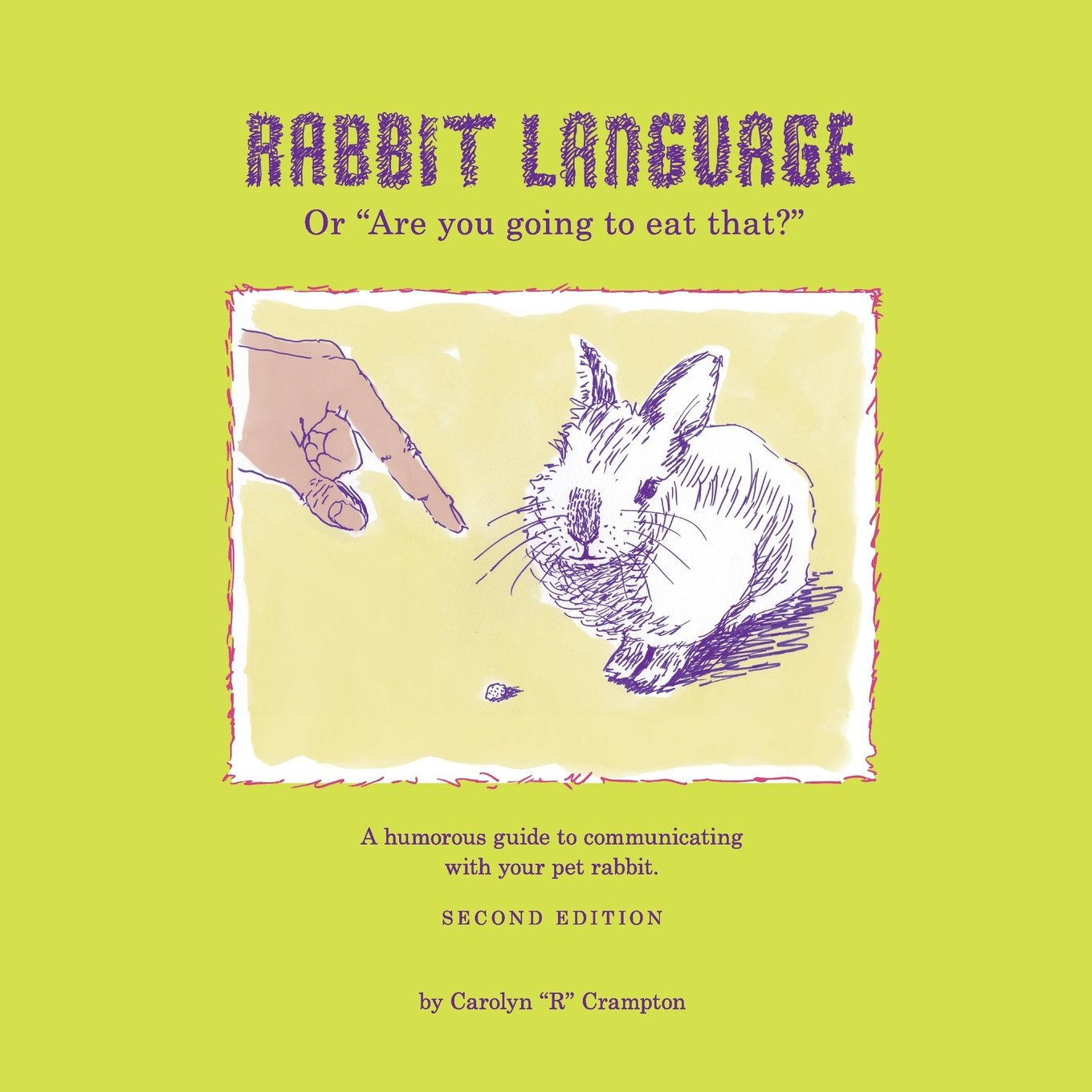 Rabbit Language or Are You Going to Eat That? by Brand: cramptonarts