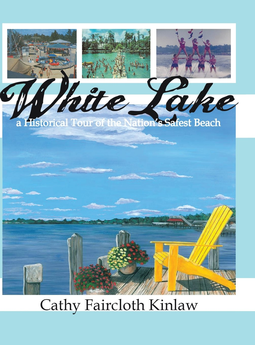 Read Online White Lake: A Historical Tour of the Nation's Safest Beach pdf
