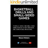 79 Basketball Drills and Small-Sided Games (English Edition)
