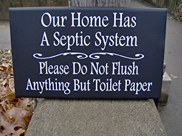 Cartello Da Appendere In Bagno : Cpwood our home has septic system please do not flush anything
