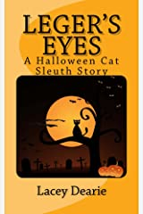 Leger's Eyes (The Leger Cat Sleuth Mysteries Series Book 3) Kindle Edition