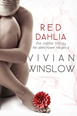 Red Dahlia (The Dahlia Trilogy of The Gilded Flower Trilogies Book 3) Kindle Edition