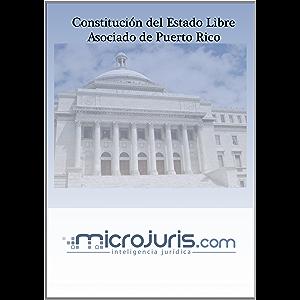 Constitución del Estado Libre Asociado de Puerto Rico (Spanish Edition)