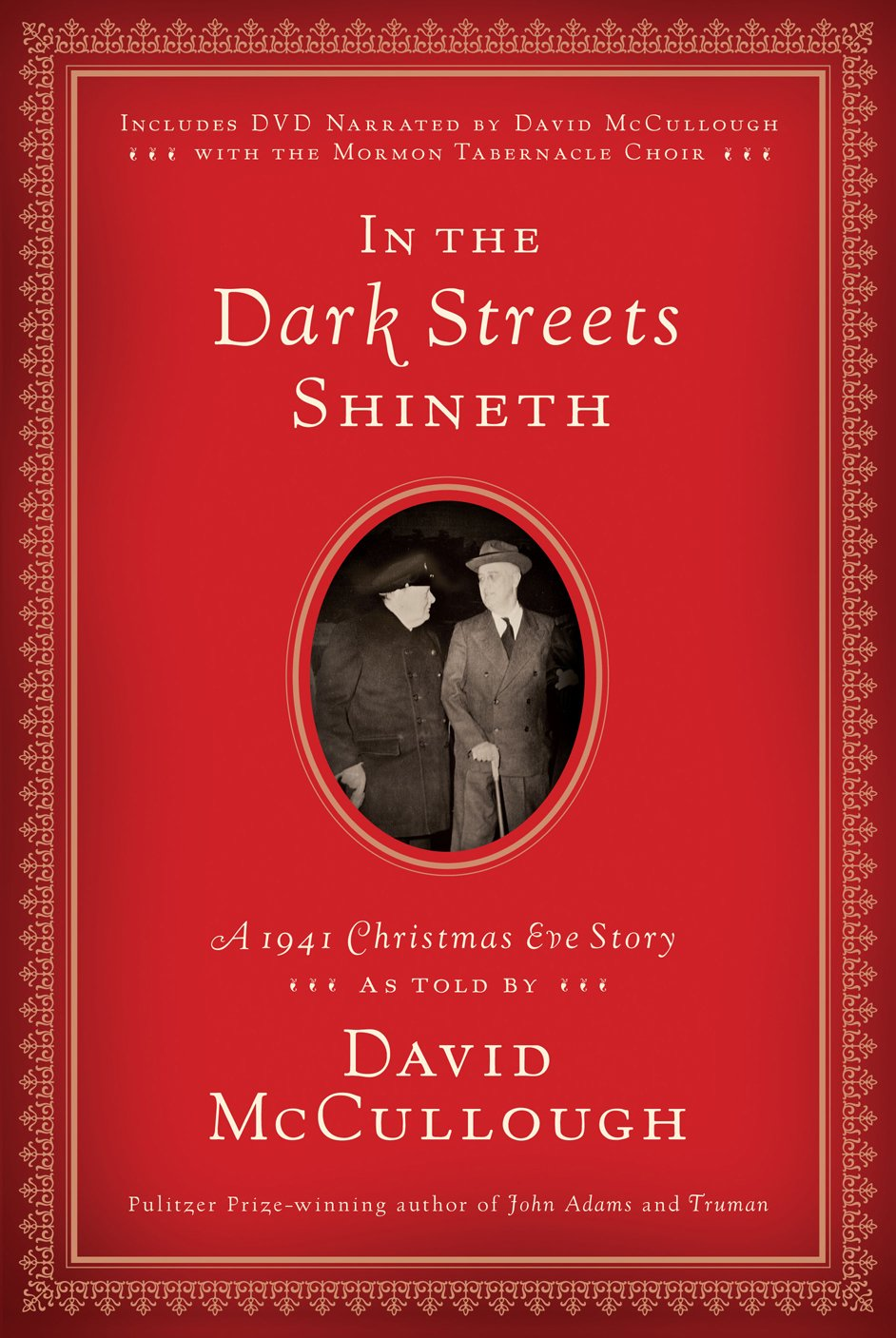 In The Dark Streets Shineth: A 1941 Christmas Eve Story: David Mccullough:  9781606418314: Amazon: Books