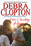 Her Cowboy Hero (Cowboys of Ransom Creek Book 1)