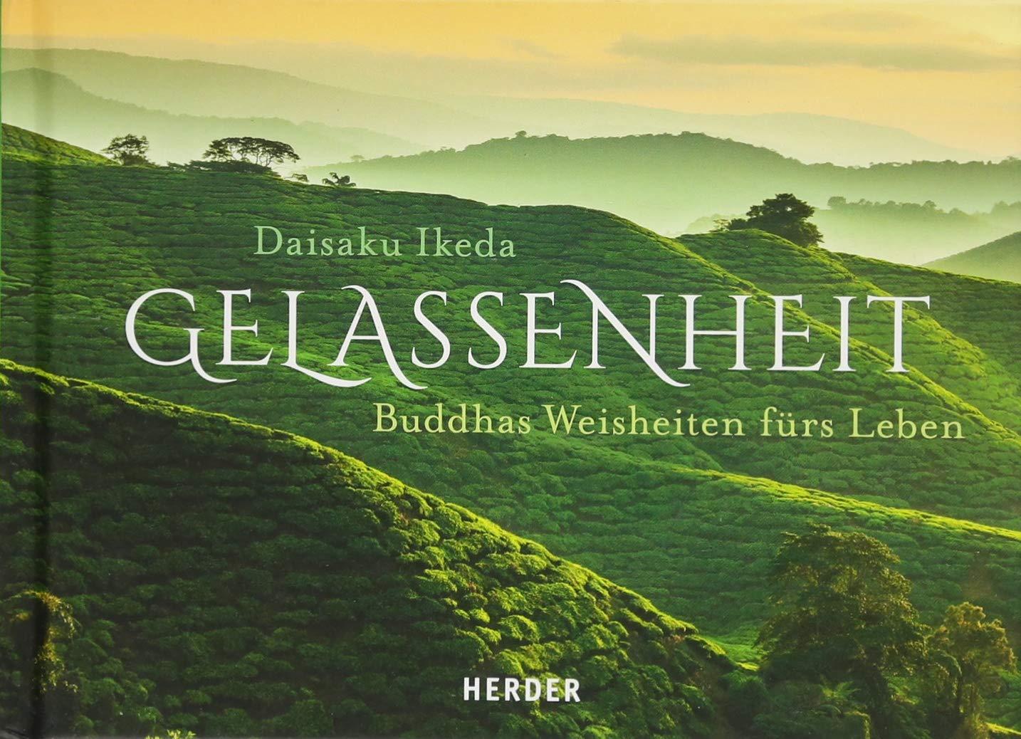 Atemberaubend Gelassenheit: Buddhas Weisheiten fürs Leben: Amazon.de: Daisaku @AW_55
